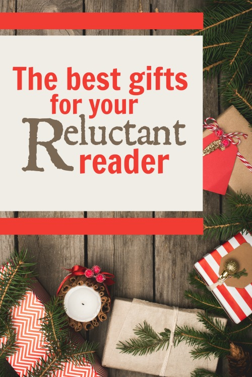 The Best Gifts for Your Reluctant Reader #christmas #reading #homeschool