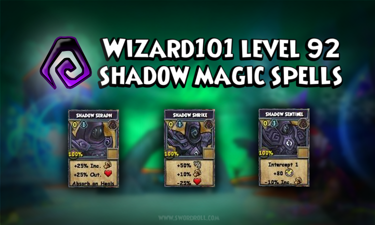Wizard101 Khrysalis Shadow Magic Spells Level 92 *New 2013