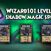Wizard101 Level 92 Shadow Magic Spells and Level 90 (King Artorius) Spells: An Analysis