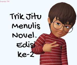 Trik Praktis Menulis Novel [#2]