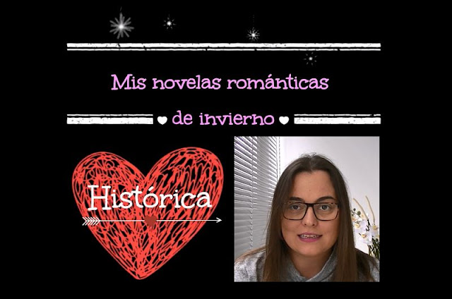 Mis novelas románticas de invierno: romántica histórica