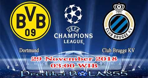 Prediksi Bola855 Dortmund vs Club Brugge KV 29 November 2018