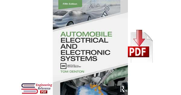 Automobile Electrical and Electronic Systems Fifth Edition By Tom Denton