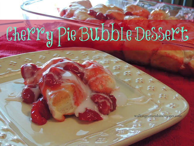 Cherry Pie Bubble Dessert from Walking on Sunshine.
