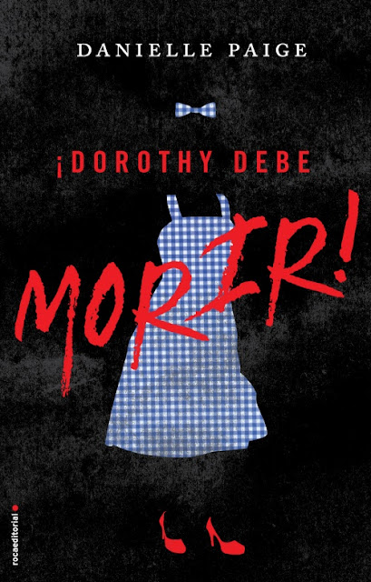 Portada del libro Dorothy debe morir de Danielle Paige