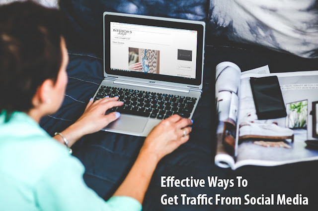 5 Most Effective Ways To Get Traffic From Social Media
