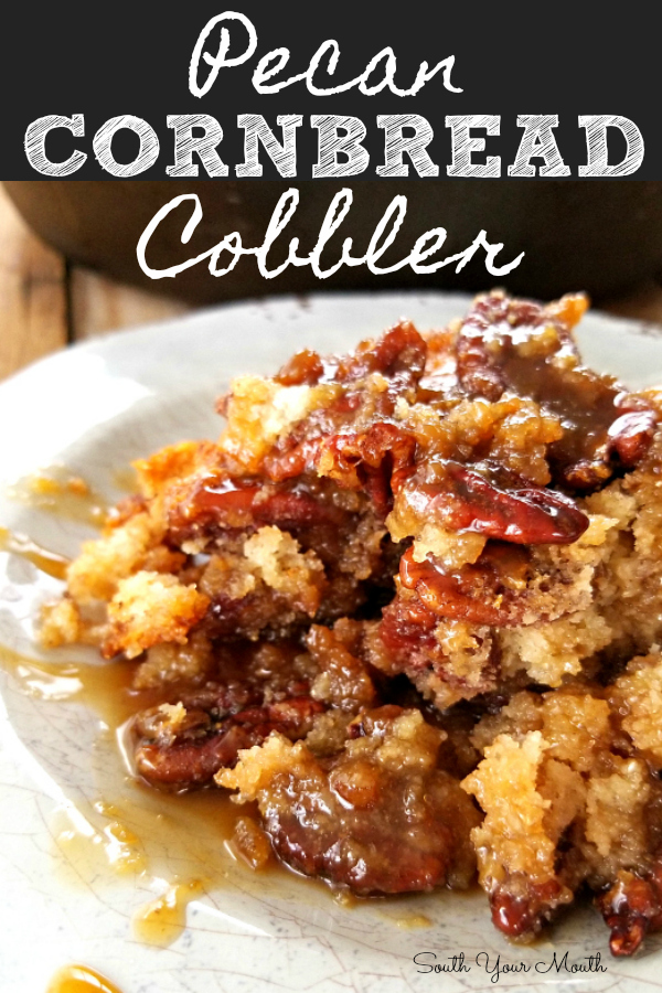 Pecan Cornbread Cobbler! A rustic cobbler recipe with pecans, caramelized brown sugar filling and a cornbread base for a unique, sweet, Southern dessert!