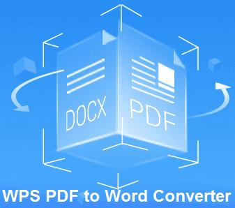 تحميل برنامج تحويل البى دى إف الى ورد WPS PDF to Word Converter