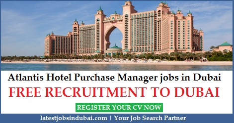 Atlantis Hotel Purchase Manager Jobs In Dubai