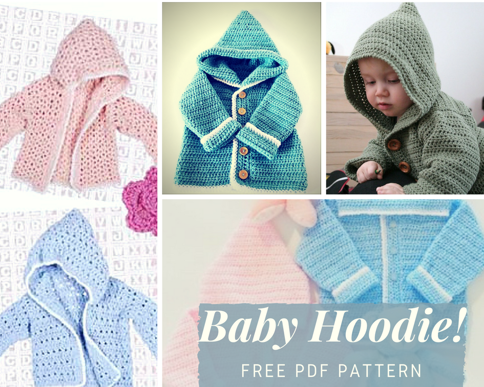 Baby Hoodie Free PDF Pattern - Crochet Designs And Free Patterns