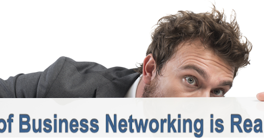 Pushing Past Fear Into Business Networking Success