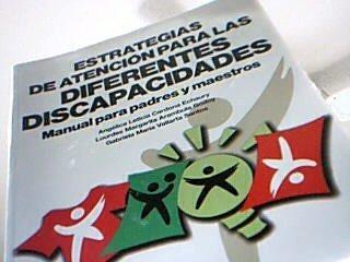 Estrategias de atención para las diferentes discapacidades. Manual para padres y maestros