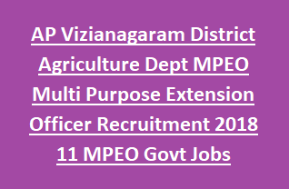 AP Vizianagaram District Agriculture Department MPEO Multi Purpose Extension Officer Recruitment 2018 11 MPEO Govt Jobs
