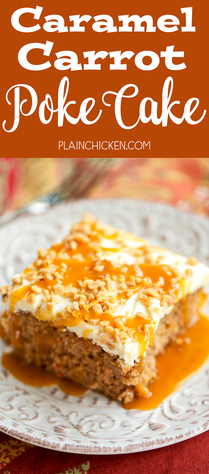 Caramel Carrot Poke Cake Soaked In Sweetened Condensed Milk And Topped