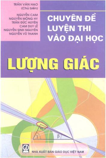 Chuyên đề luyện thi vào Đại học Lượng giác - Trần Văn Hạo