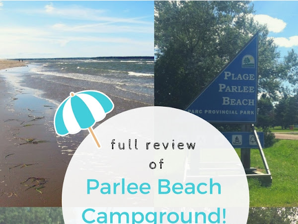 My Review Of Parlee Beach Campground!