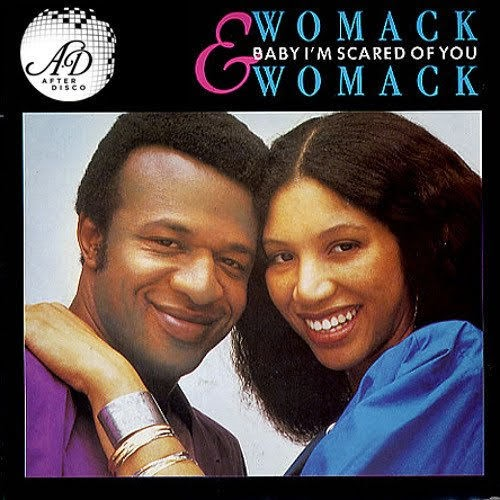 ウーマック&ウーマックのシングル『Baby I'm Scared of You』のジャケット