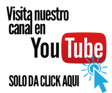 VISITA NUESTRO CANAL en YOU-TUBE: