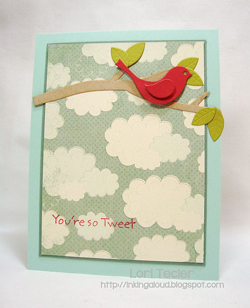 You're so Tweet-designed by Lori Tecler-Inking Aloud-stamps and dies from My Favorite Things