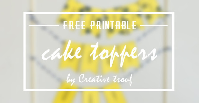 Free printable cake toppers