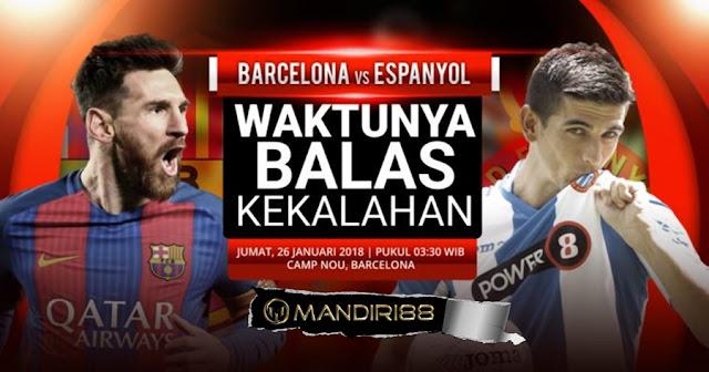 Prediksi Barcelona Vs Espanyol , Jumat 26 January 2018 Pukul 03.30 WIB