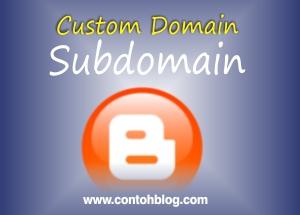 Cara Membuat Subdomain dari Domain yang Sudah Terpasang di Blogger