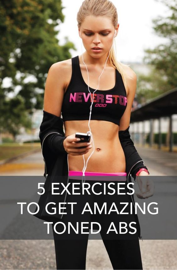5 Exercises to Get Amazing Toned Abs