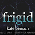 Sale Blitz - Frigid by Kate Benson