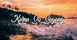 Lirik Lagu Near - Karna Su Sayang ft Dian Sorowea