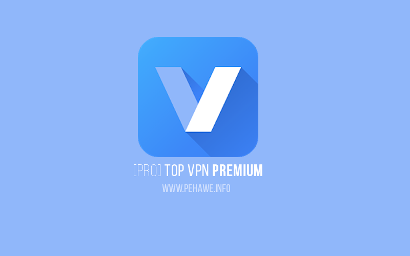Top VPN Unlimited Proxy Master Premium v2.1.1 Apk