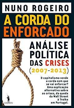 A Corda do Enforcado - Nuno Rogeiro