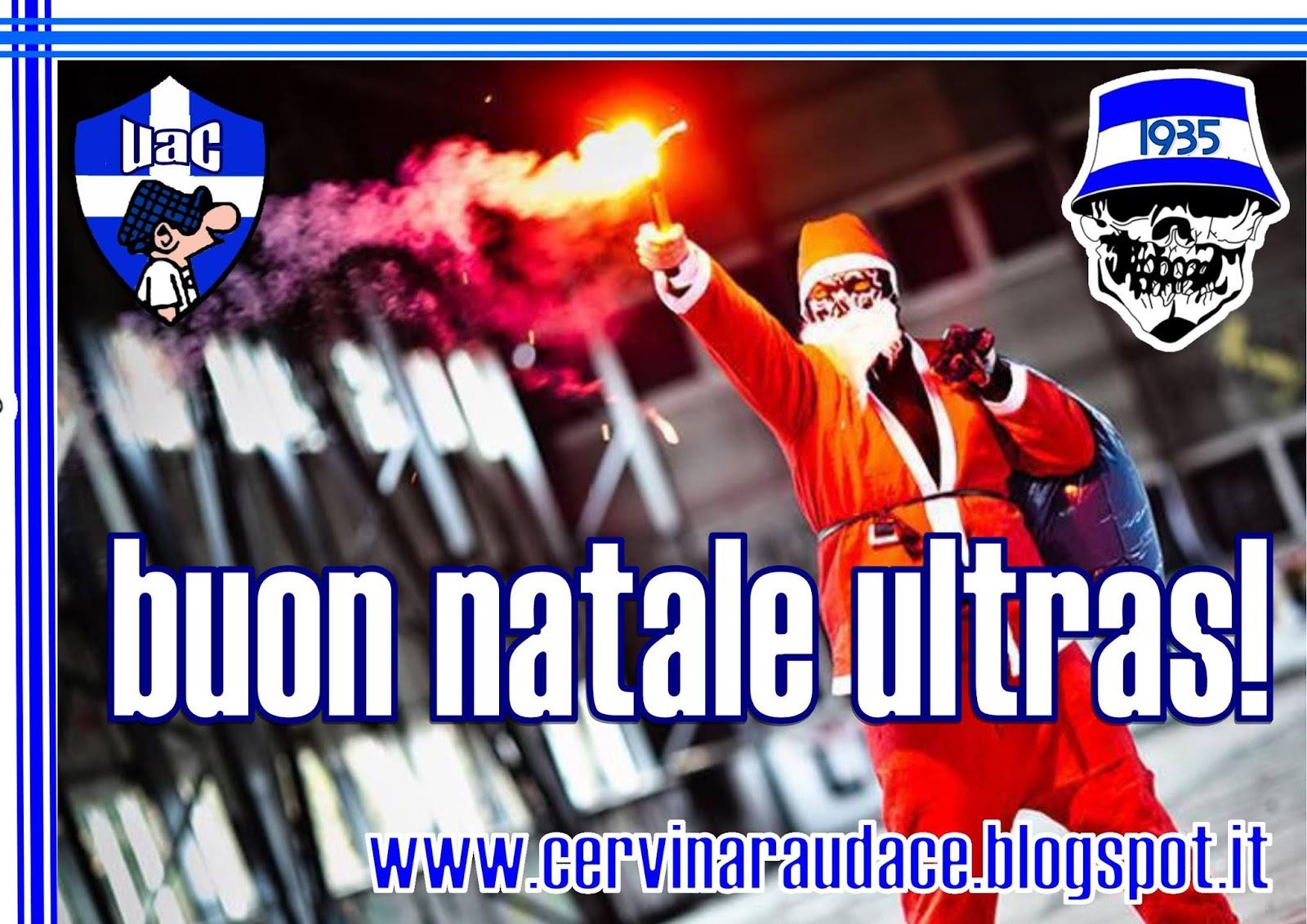Buon Natale Ultras.Ultras Audax Cervinara Buon Natale Ultras