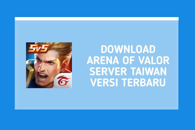 Download Arena of Valor Server Taiwan v1.38.1.1