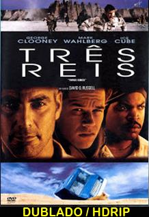 Assistir Três Reis Dublado (1999)