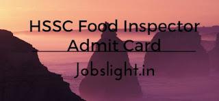 HSSC Food Inspector Admit Card 2017