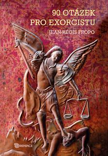 Jean-Régis Fropo: 90 otázek pro exorcistu