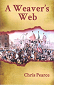 A Weaver's Web by Chris Pearce book cover