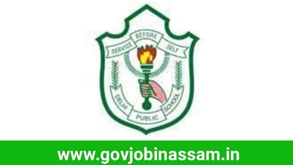 Delhi Public School, Dibrugarh Recruitment 2018