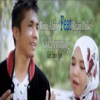 Lirik Lagu Minang Rina Alung Feat Ryan Dake - Ka Palembang