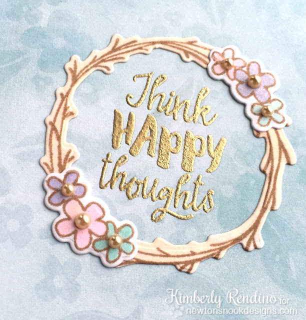 think happy thoughts | newton's nook designs | twig wreath | kimpletekreativity.blogspot.com | handmade card | papercraft | cardmaking