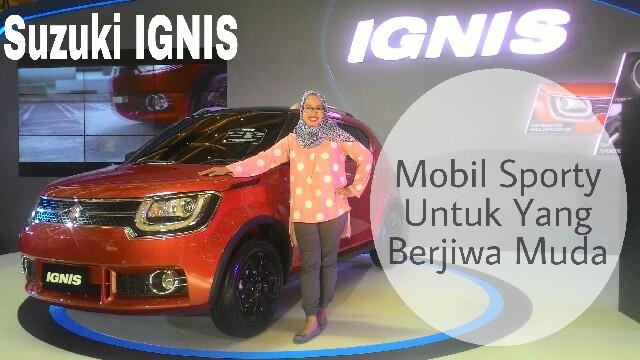 Suzuki IGNIS, Mobil Sporty Untuk Yang Berjiwa Muda