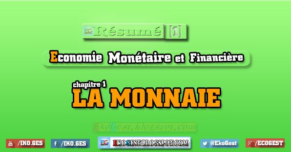Résumé du chapitre : La Monnaie - Economie Monétaire