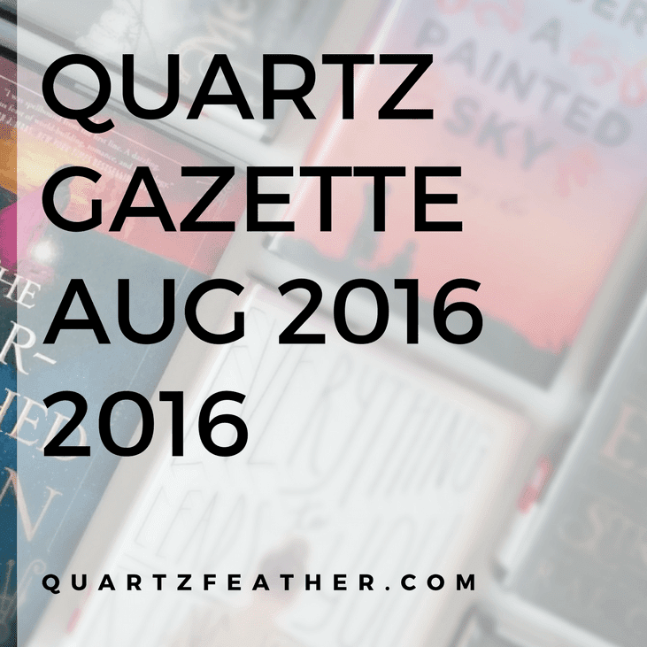 Quartz Gazette August 2016