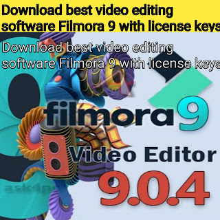 Download best video editing software Filmora 9 with license keys