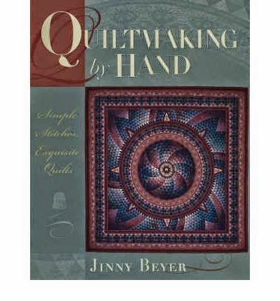 'QuiltMaking by Hand'  by Jinny Beyer