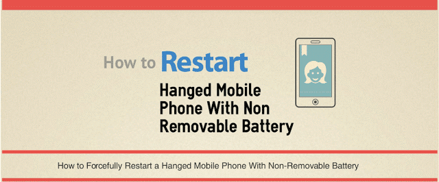 How To Restart Hanged Android Phone With Non Removable Battery