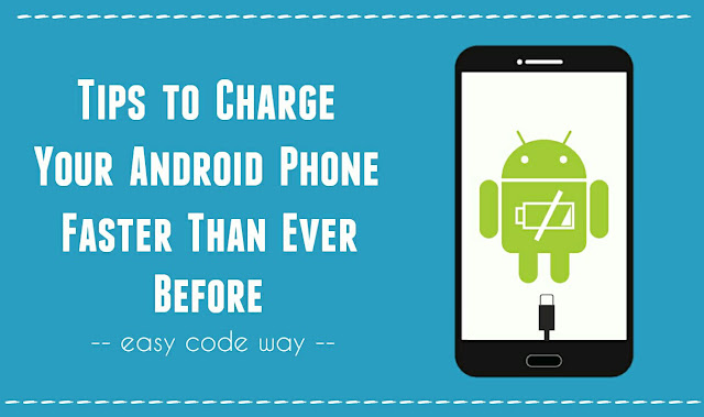 Charge Android Phone Faster