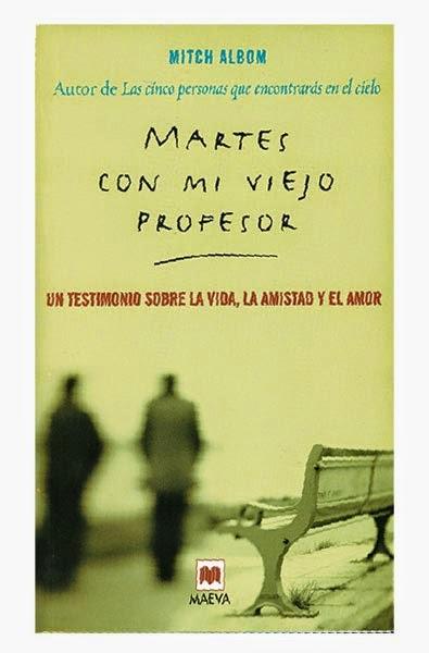 martes-con-mi-viejo-profesor-mitch-albom-libros-reseñas-interesantes-opinion-booktag-literatura-blogs-blogger