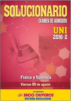 http://static.sacooliveros.edu.pe/solucionarios/uni/uni2016-2-sol-fq.pdf