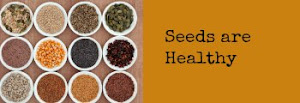 Seeds are Healthy!!!